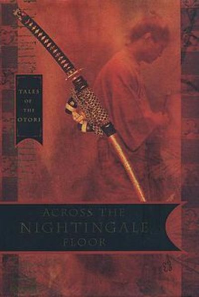 across the nightingale floor review The tales of the otori is a five-book series, beginning with across the nightingale floor atnf introduces the fictional islands based on traditional japan, .