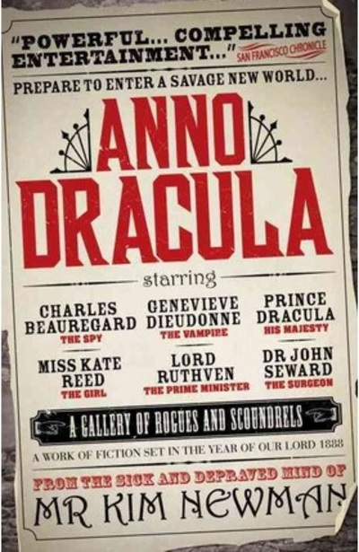 Anno Dracula, Dracula, fan fiction, Kim Newman, vampire novels, vampire stories, horror, Halloween reads, books for Halloween
