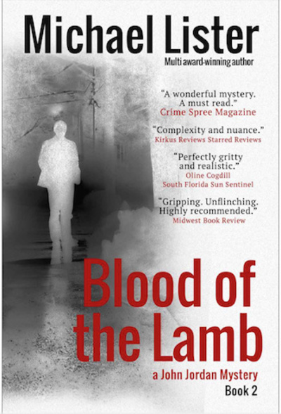 Blood of the Lamb, a John Jordan Mystery by Michael Lister