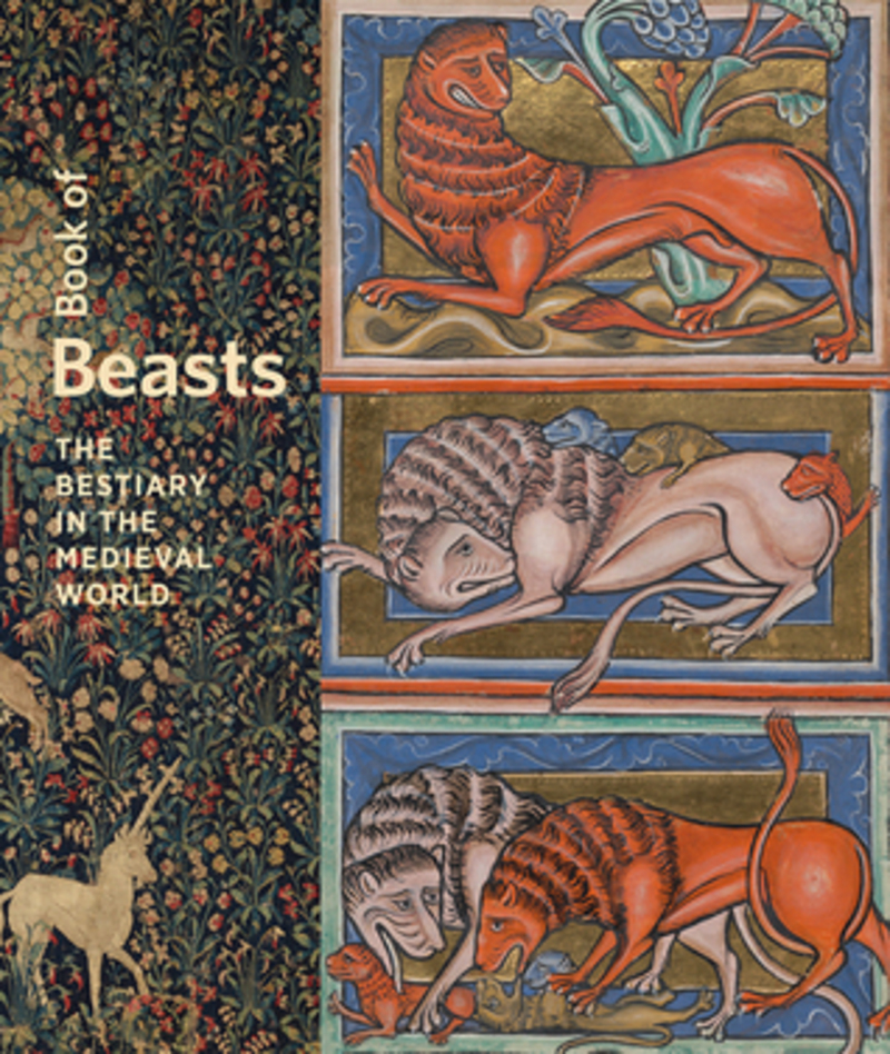 Book of Beasts  - Book of Beasts: The Bestiary in the Medieval World