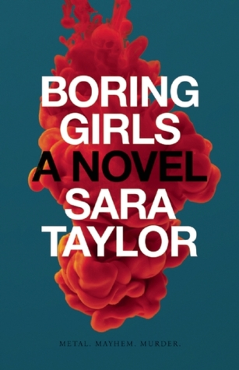 Boring Girls, Sara Taylor, young adult, YA books about music, girls in metal, female musicians