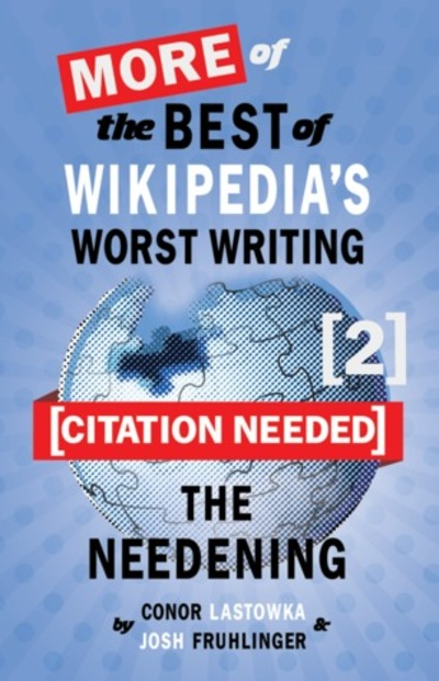 Citation Needed 2 : The Needeing, Josh Fruhlinger, Mike Nelson, Connor Lastowka