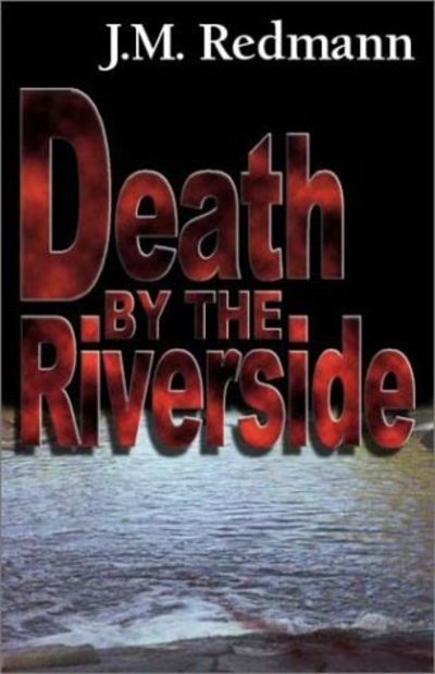 death by the riverside, mickey knight, J. M. Redmann, lesbian mystery, mystery novel, lesbian