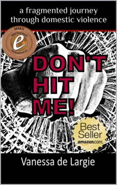 Don't Hit Me!, Vanessa de Largie, domestic violence, feminism