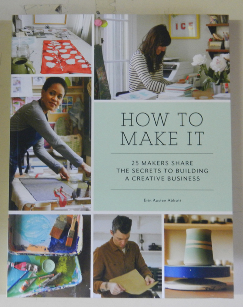 How To Make It by Erin Austen Abbott