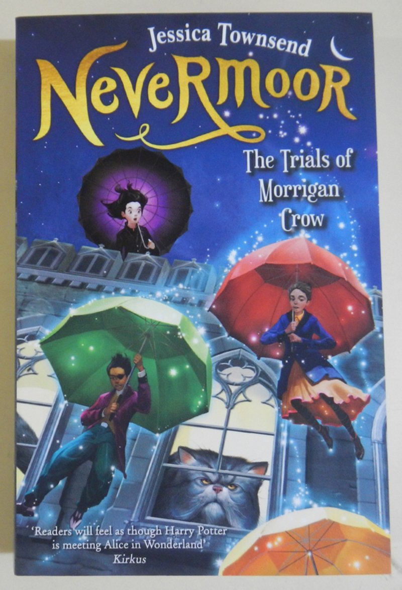 Nevermore: The Trials Of Morrigan Crow by Jessica Townsend