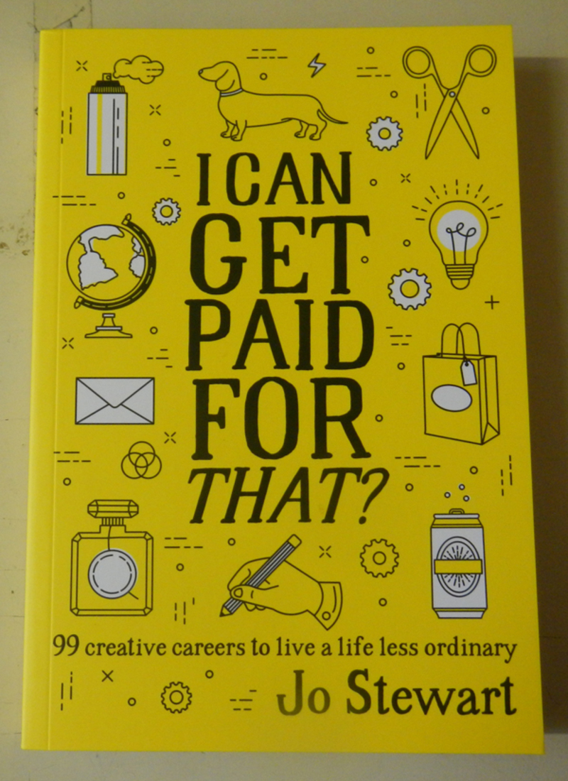 I Can Get Paid For That? by Jo Stewart