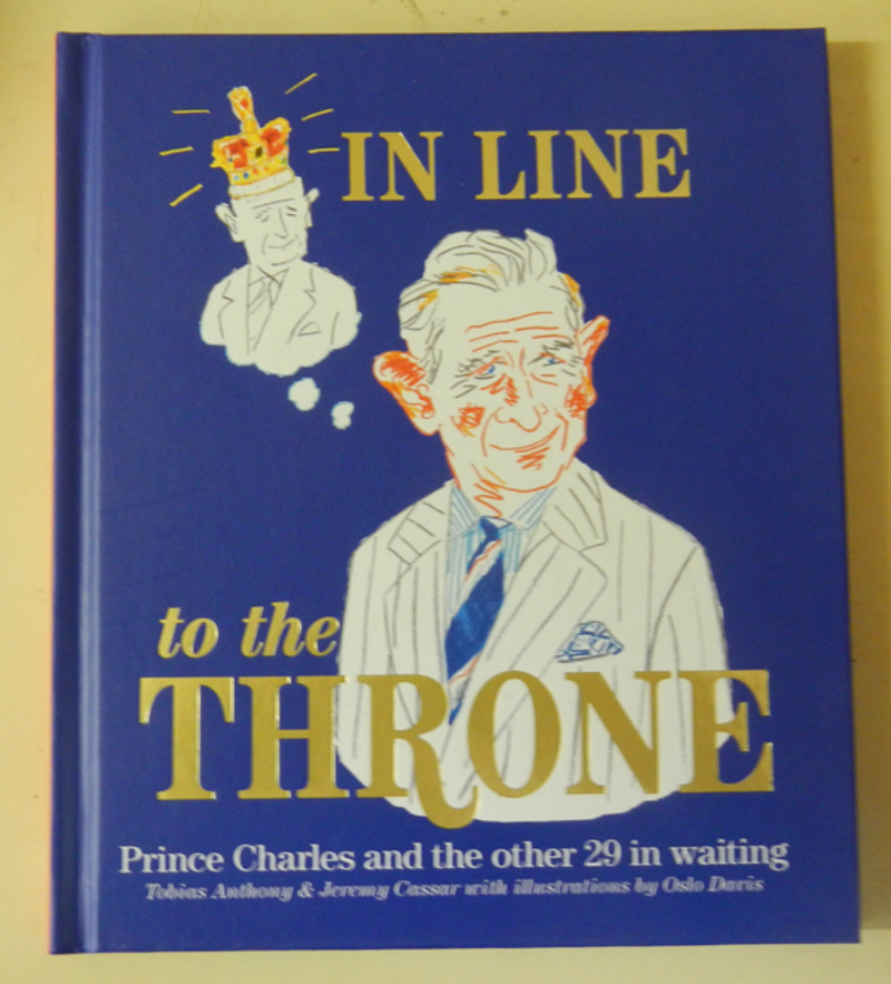 In Line To The Throne by Tobias Anthony and Jeremy Cassar