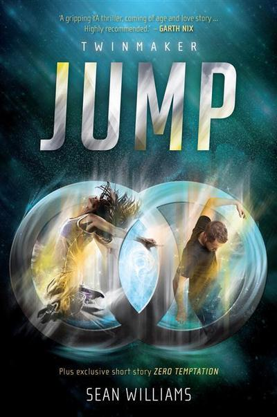 Jump, Sean Williams, young adult sci fi, young adult science fiction, novels about teleportation