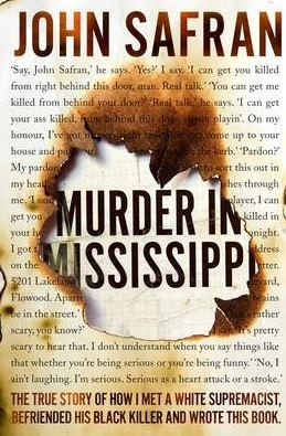 murder in mississippi, John Safran, true crime book, Australian true crime writer