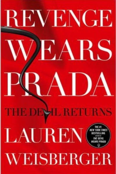 revenge wears prada, Lauren Weisberger, chicklit, sequels, The Devil Wears Prada