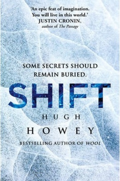 Shift, Hugh Howey, Wool Trilogy, dystopian novels, post apocalyptic novels