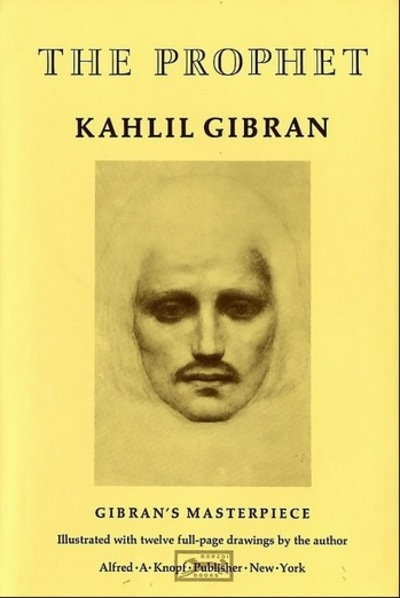 The Prophet, Kahlil Gibran, prose poetry, life lessons