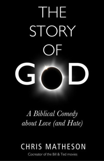 The Story of God, Chris Matheson