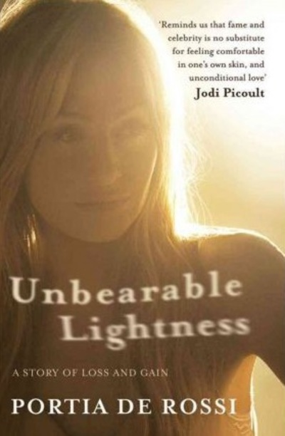 unbearable lightness, Portia de Rossi, eating disorders, books about anorexia