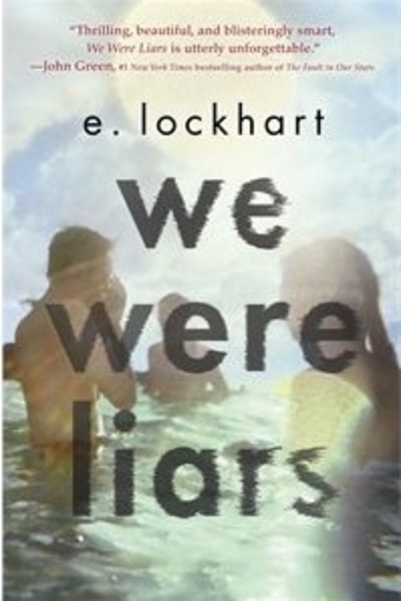 we were liars, young adult fiction  - We Were Liars by E. Lockhart